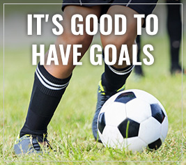It's Good to Have Goals