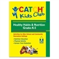 CATCH® Kids Club Grades K - 5 Healthy Habits & Nutrition Manual - Thumbnail 1