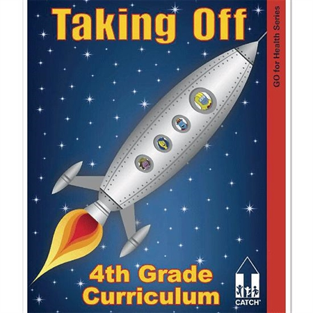 CATCH� Taking Off Fourth Grade Teacher's Manual