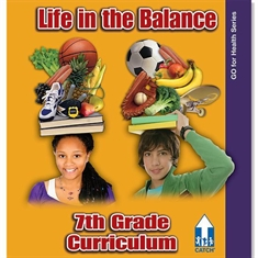 CATCH® 7th Grade Go For Health Series - Life in the Balance Curriculum Book