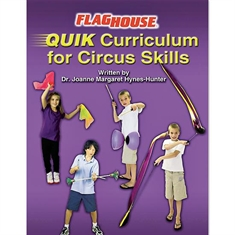 FlagHouse QUIK Circus Skills Electronic Curriculum Guide