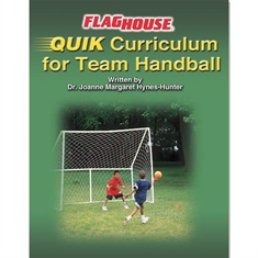 FlagHouse QUIK Team Handball Electronic Curriculum Guide