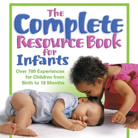 The Complete Resource for Infants