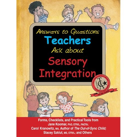 Answers to Questions Teachers Ask About Sensory Integration - Kids Special Needs Teacher Resources
