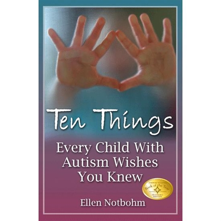 Ten Things Every Child with Autism Whishes You Knew - Kids Autism Resources