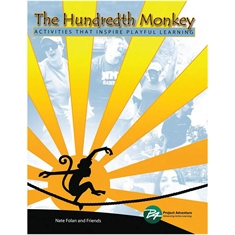 The Hundredth Monkey: Activities That Inspire Playful Learning